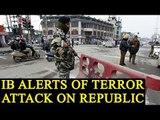 PM Modi gets life threat ahead of Republic Day: IB Alerts | Oneindia News