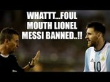Lionel Messi suspended by FIFA for 4 World Cup qualifier matches | Oneindia News