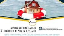 Comparer 3 soumissions d'assurance maison sur la Rive-Sud (Montréal)