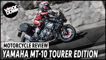 Yamaha MT-10 Tourer Edition First Ride Review