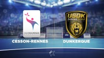 LIDL STARLIGUE 16-17 PREVIEW J21 Cesson-Rennes Dunkerque