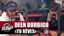 """Deen Burbigo """"Tu rêves"""" Feat. Nekfeu #PlanèteRap"""