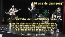 """Concert """"50 ans de chansons"""" du groupe Wacky Way (deuxième partie)"""