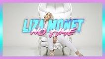 Liza Monet - No Time | Daymolition