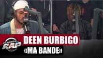 """Deen Burbigo """"Ma bande"""" Feat. Jok'air #PlanèteRap"""