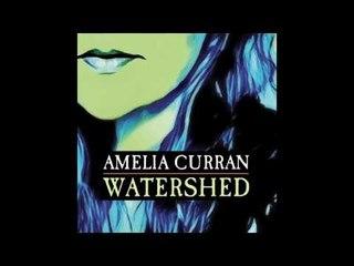Amelia Curran - Move A Mile