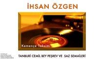 İhsan Özgen - Kemençe Taksimi [ Tanburi Cemil Bey Peşrev ve Saz Semaileri © 2013 Kalan Müzik ]