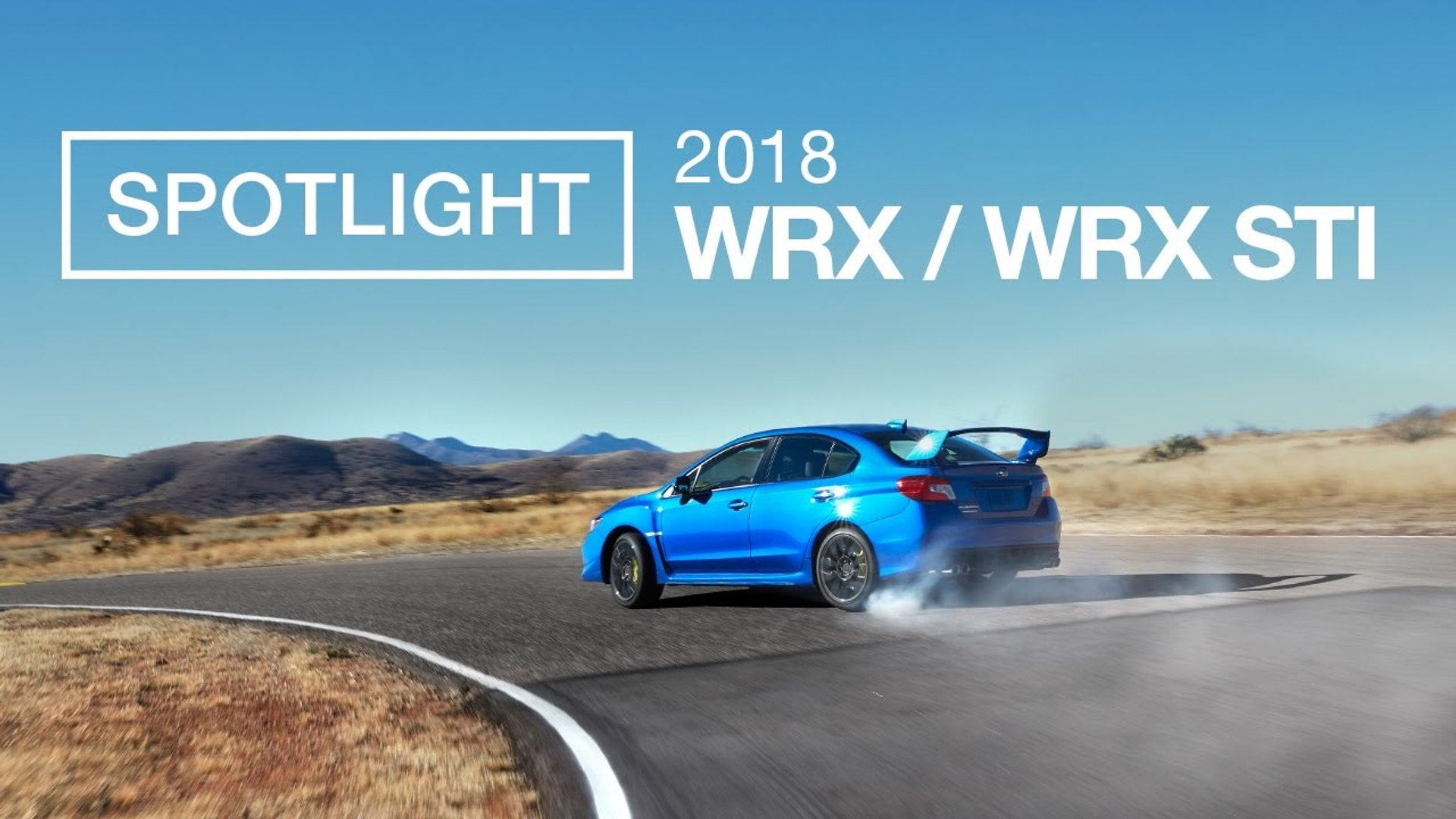 The New 2018 Subaru WRX and WRX STI - Spotlight