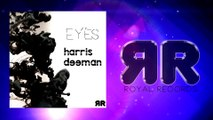 Harris Deeman - Eyes (Official Radio Edit)