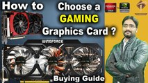 How to Choose a Gaming Graphics Card?  nvidia graphics card Buying Guide