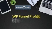 WP FUNNEL PROFITS REVIEW – DISCOUNT AND SPECIAL BONUSES