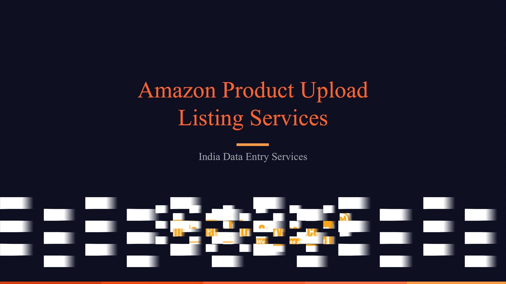 Amazon Product Upload Services, Amazon Product Listing Services, Amazon Product Data Entry Services