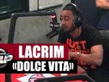 "Lacrim ""La dolce vita"" en live #PlanèteRap"