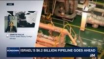 THE RUNDOWN   Israel's 6,2dollars Billion pipeline goes head      Monday, April 3rd 2017