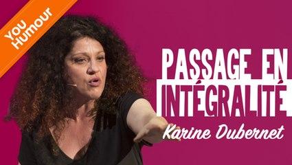 KARINE DUBERNET - Passage en intégralité