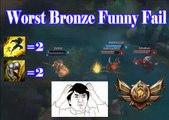 Worst Bronze funny fail Ever   Funny jukes   Bronze Fail   league of legends   lol   epic fail