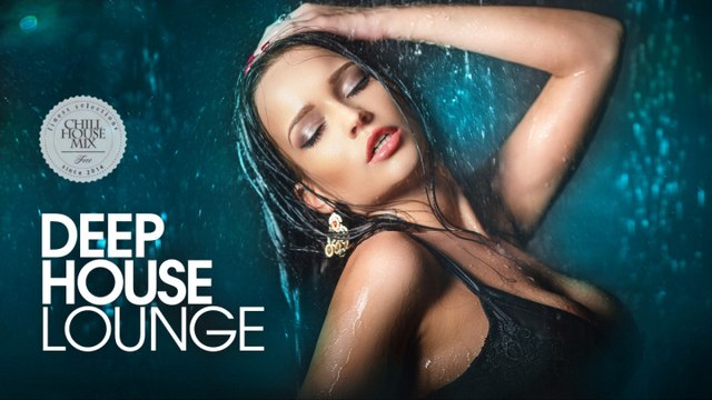 Deep House Lounge - ✭ Best Deep House Music | Chill Out Session 2017