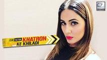 Hina Khan To Participate In Khatron Ke Khiladi 8?