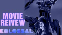 Colossal Movie Review | Dan Stevens |  Anne Hathaway | Jason Sudeikis