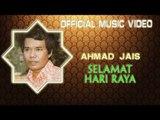 Ahmad Jais - Selamat Hari Raya [Official Music Video]