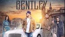 BENTLEY - AVI BASRA FT. GANGIS KHAN -- DEEP JANDU -- DESI SWAG RECORDS -Dailymotion-Urdu Pro