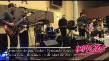 Cantante musica del recuerdo neva ola lima Grupo IMPACTOS - Recuerdos de una noche - Mama Fela Barranco Abril 2017