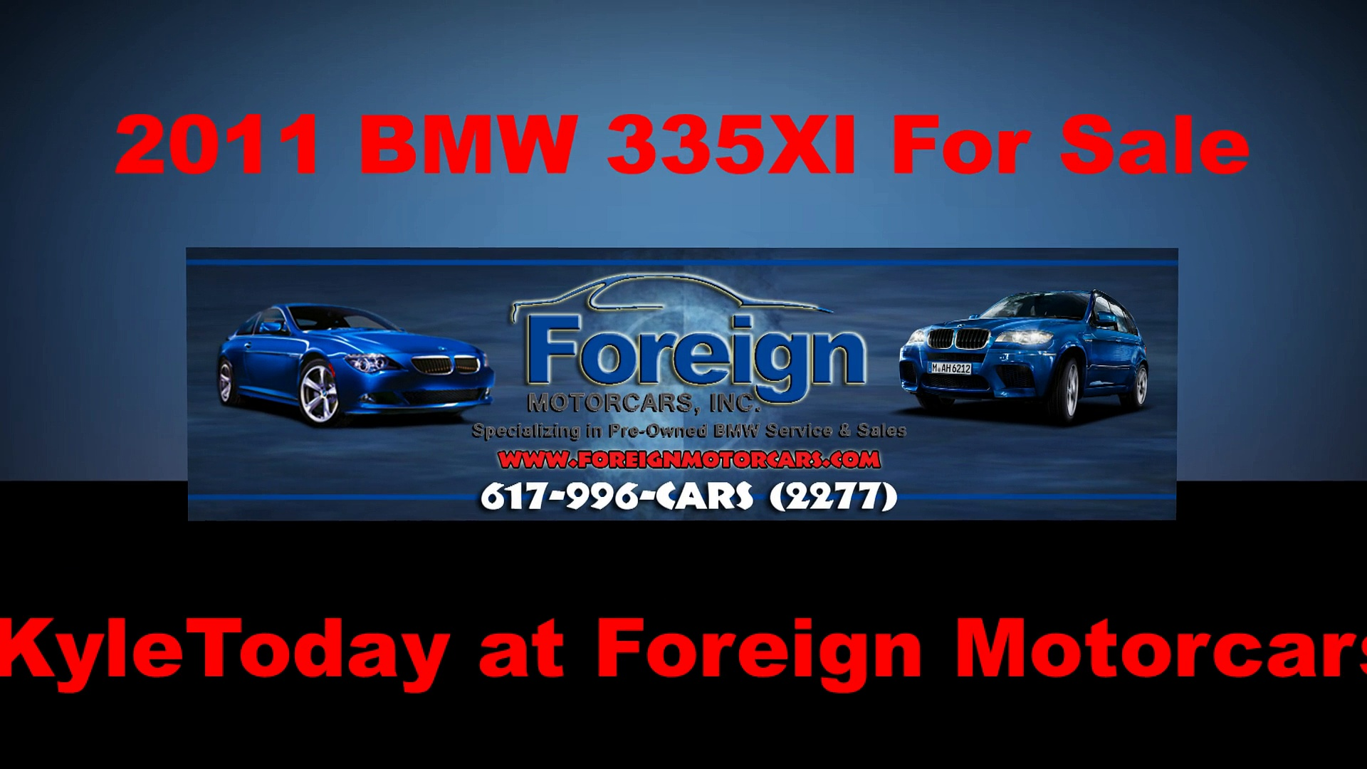 2011 BMW 335XI, For Sale, Foreign Motorcars Inc, Quincy MA, BMW Service, BMW Repair, BMW Sales