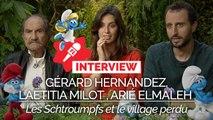Les Schtroumpfs et le village perdu : Laetitia Milot, Arié Elmaleh et Gérard Hernandez vont vous faire schtroumpfer !