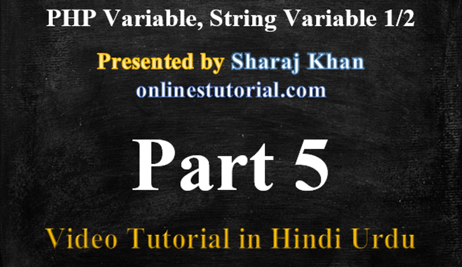 PHP Tutorial in Hindi-Urdu 5-Introduction Variable, String Variable 1/2