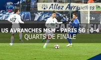 Coupe de France : quarts de finale : US Avranches MSM-Paris-SG, le résumé