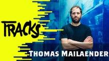 Thomas Mailaender - Tracks ARTE