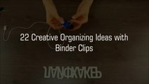 22 Organizing ideas with Binder Clips-_D