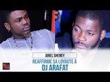 Ariel Sheney Réaffirme Sa Loyauté à DJ Arafat
