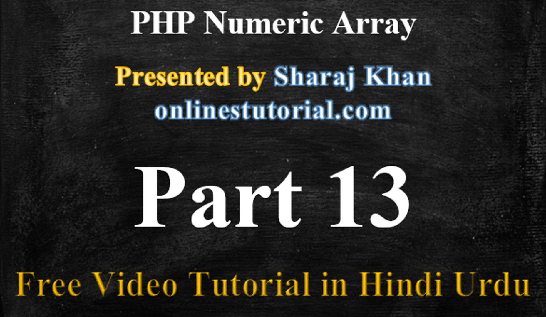 PHP Video Tutorial in Hindi Urdu 13 - PHP Numeric Array, Array Length in PHP