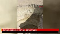 Konya Karapınar'da Yeni Bir Obruk Oluştu