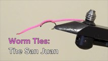 Flyfishing: How to Tie the San Juan Worm