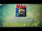 Wheels- Andainya Berkesempatan