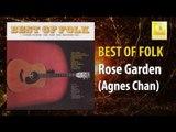 Agnes Chan - Rose Garden (Original Music Audio)