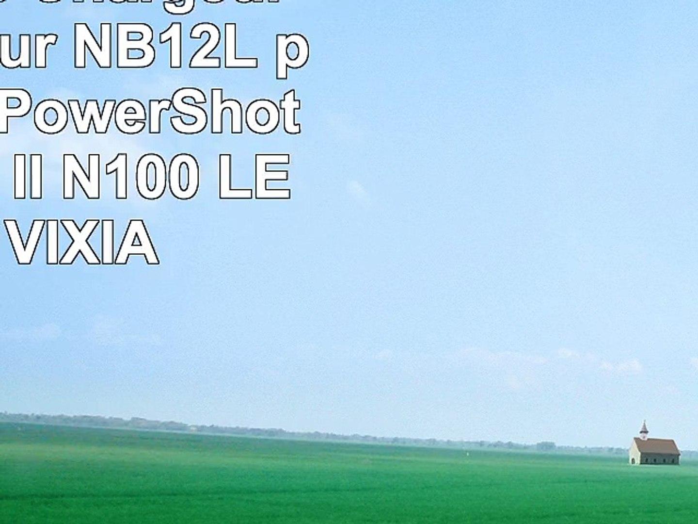 2 Batteries  Chargeur AutoSecteur NB12L pour Canon PowerShot G1 X Mark II  N100