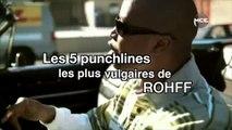 Les 5 punchlines les plus vulgaires de Rohff