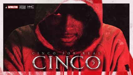 Cinco - Cinco for Real | Daymolition