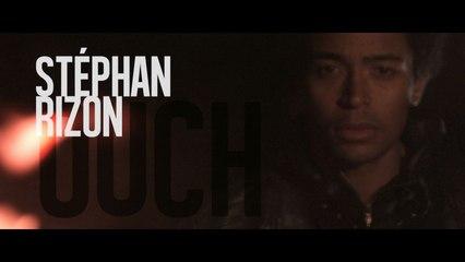 Stephan Rizon - Ouch