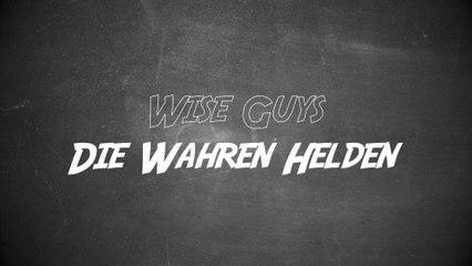Wise Guys - Die wahren Helden
