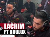 """Lacrim """"Papa Trabaja"""" Feat. Bruluxx en live #PlanèteRap"""