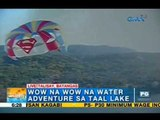 Water adventures at Taal Lake | Unang Hirit