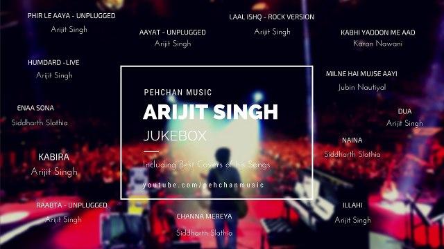 Best of Arijit Singh (Unplugged) - Arijit Singh Songs - Unplugged Jukebox - 2017