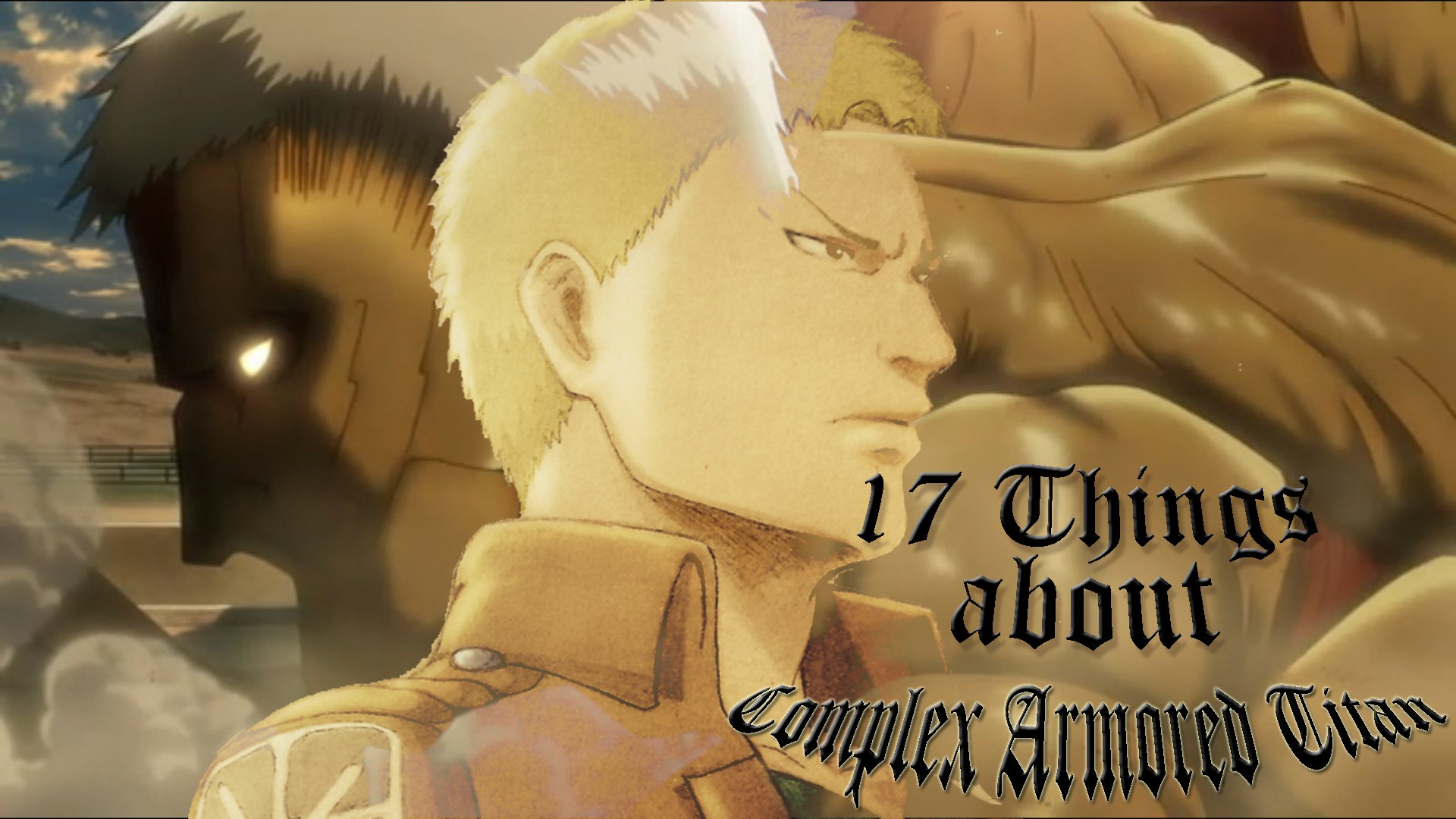 17 Facts about Attack on Titan Complex Character Armored Titan