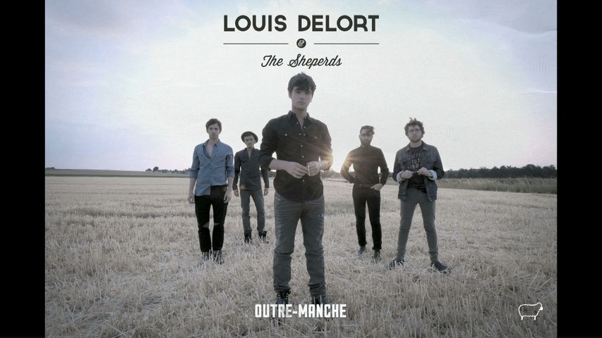 Louis Delort & The Sheperds - Outre-Manche