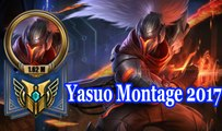 Latest Yasuo montage 2017 | how to play yasuo | League of legends | Lol | bes of yasuo | epic yasuo