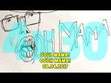 NADIE SABE NADA - (4x30): Soul mama, oooh mama